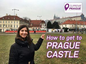 How to get to Prague castle - cover photo for youtube video Supreme Prague